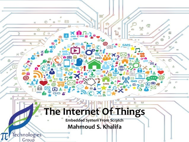 The Internet Of Things Embedded System From Scratch  Mahmoud S. Khalifa