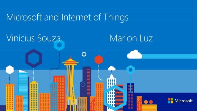 Microsoft & Internet Of Things