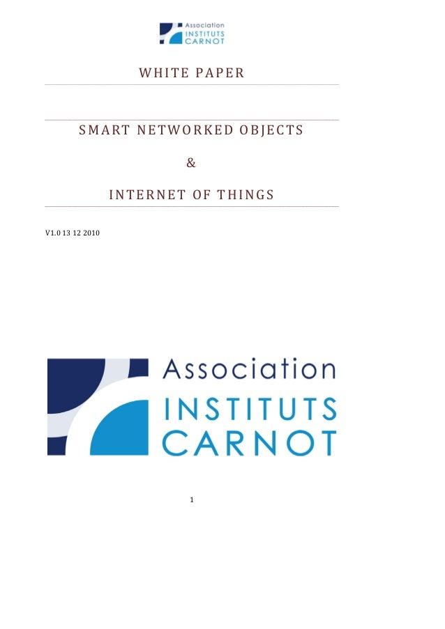 WHITEPAPER   SMARTNETWORKEDOBJECTS & INTERNETOFTHINGS  V1.013122010            1