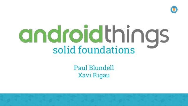 solid foundations Paul Blundell Xavi Rigau