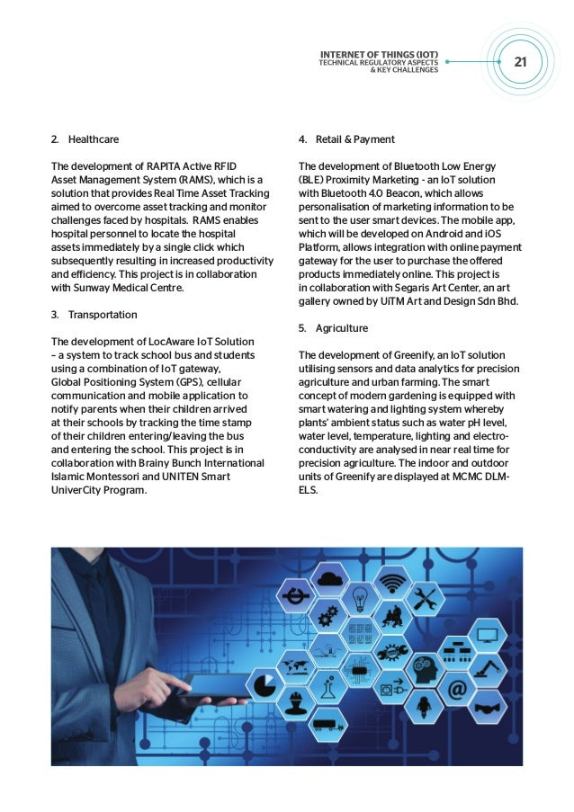 22 Conclusion The IoT is accelerating a transition towards increasingly complex connections enabled initially by the digit...