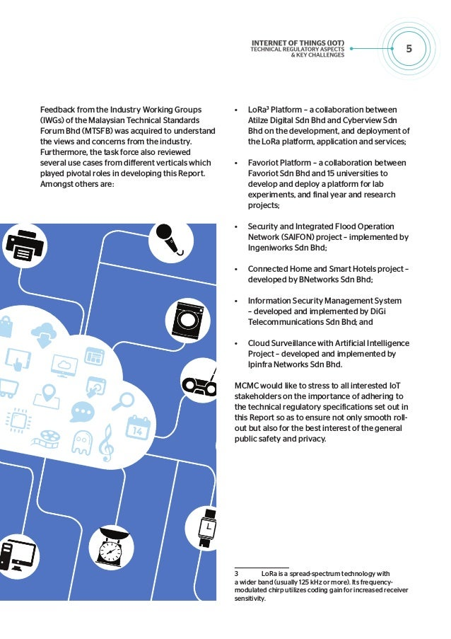 6 Introduction The IoT provides seamless interconnectivity of people and smart devices across services, processes and vert...