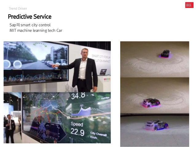 Trend Driver Predictive Service Sap의 smart city control MIT machine learning tech Car