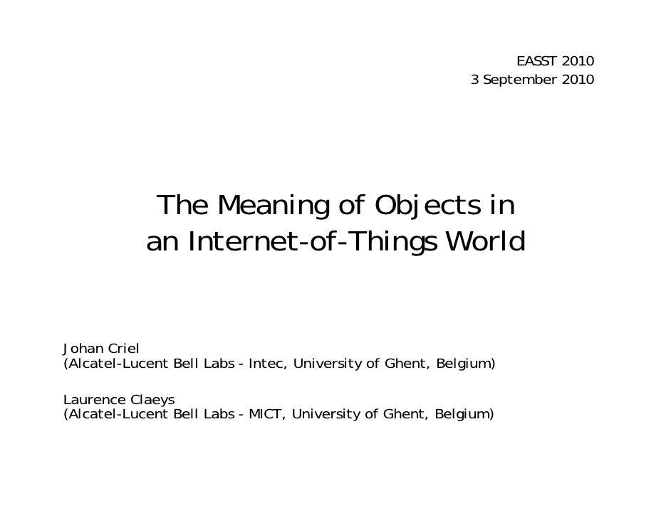 EASST 2010                                                             3 September 2010                  The Meaning of Ob...