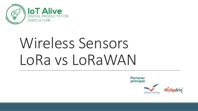 Wireless Sensors LoRa vs LoRaWAN