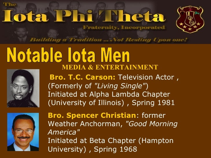 single men in iota Iota phi theta fraternity, incorporated (ιφθ) is a nationally incorporated, historically african-american, collegiate fraternity whose purpose is the development and perpetuation of scholarship, leadership, citizenship, fidelity.