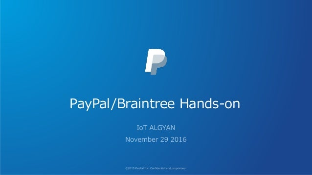 PayPal/Braintree Hands-on
