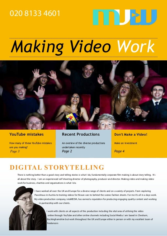 KSTORY TELLING DIGITAL STORYTELLING 020 8133 4601 YouTube mistakes How many of these YouTube mistakes are you making? Page...