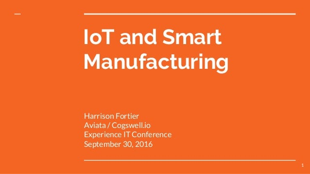 IoT and Smart Manufacturing