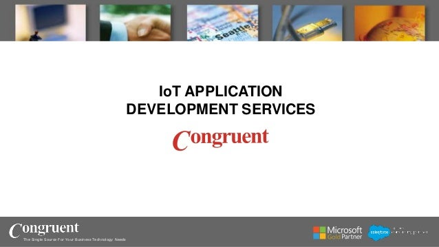The Single Source For Your Business Technology Needs IoT APPLICATION DEVELOPMENT SERVICES