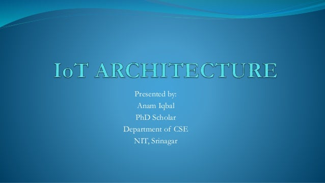 Presented by: Anam Iqbal PhD Scholar Department of CSE NIT, Srinagar