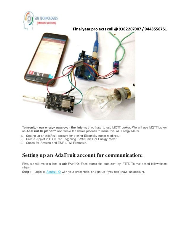Io t based electricity energy meter using esp12 and arduino