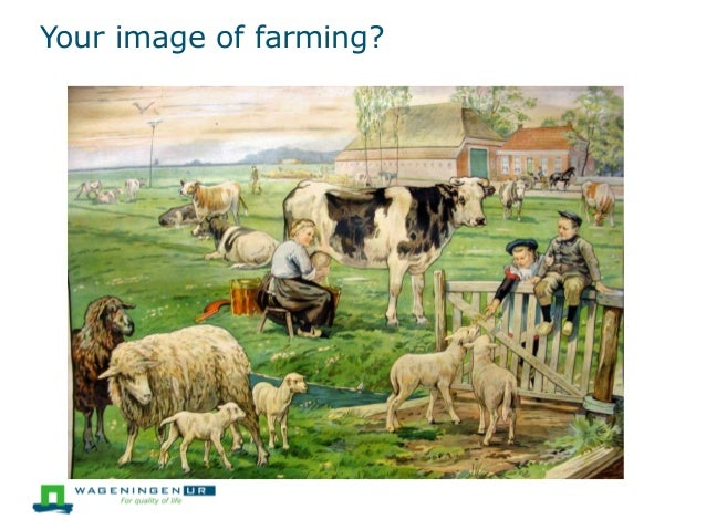Your image of farming?