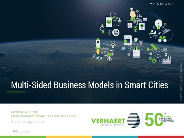 IoT Convention 2019 – 29/06/2019 1 TEMP-0010-DOT-F-VerhaertPresentation Multi-Sided Business Models in Smart Cities Freder...
