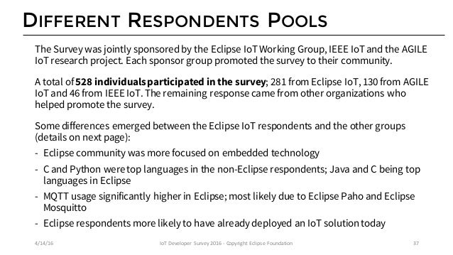 KEY DIFFERENCES BETWEEN ECLIPSE IOT RESPONDENTS & THE OTHER GROUPS 4/14/16 IoTDeveloperSurvey2016- CopyrightEclipseF...