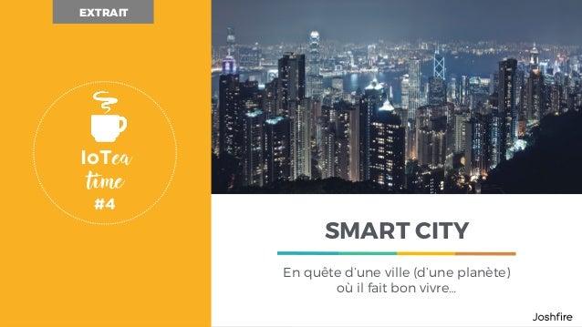 CLIENT TITRE DU PROJET Proposition d'accompagnement - Date SMART CITY En quête d'une ville (d'une planète) où il fait bon ...