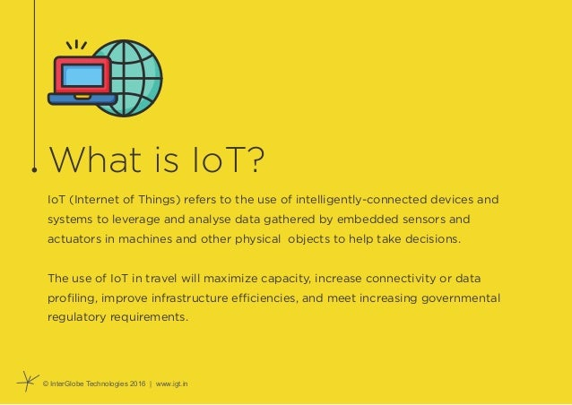 IoT - Enabled Solutions in Mobility - The Changing Landscape of Travel Slide 2