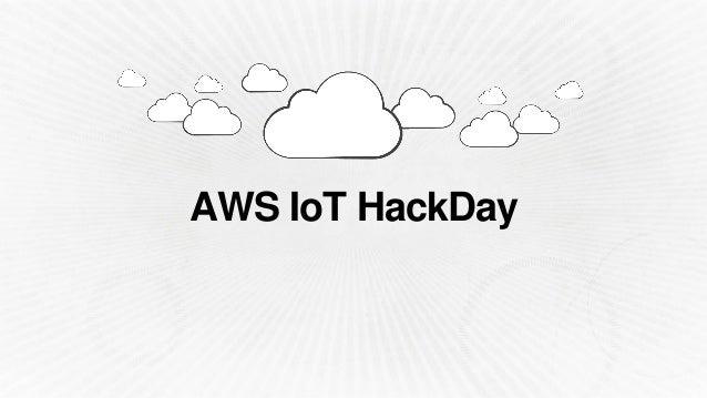Internet of Things (IoT) HackDay