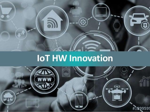 IoT Hardware innovation Slide 3