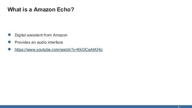 Developing Skills for Amazon Echo Slide 3