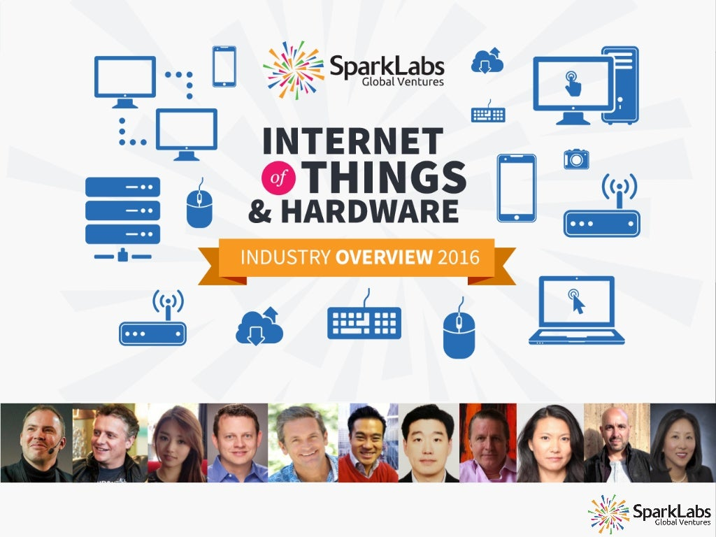 Internet of Things & Hardware Industry Report 2016