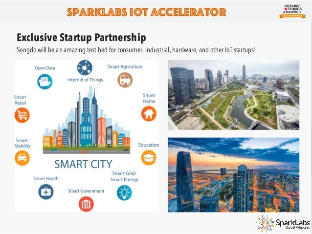 """SparkLabs IoT Accelerator """"SparkLabs already has extensive experience in IoT, having invested in a wide range of companies..."""