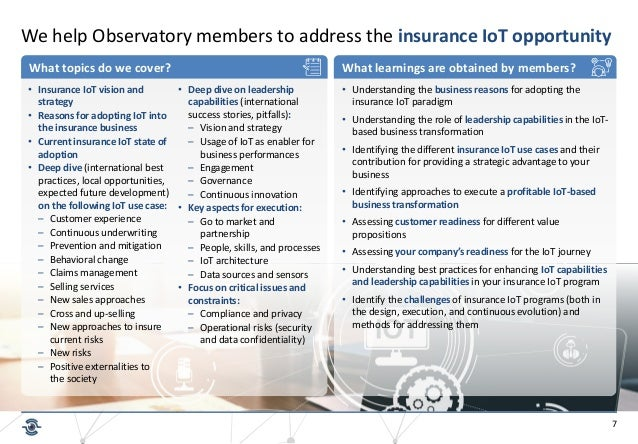 7 We help Observatory members to address the insurance IoT opportunity What topics do we cover? What learnings are obtaine...