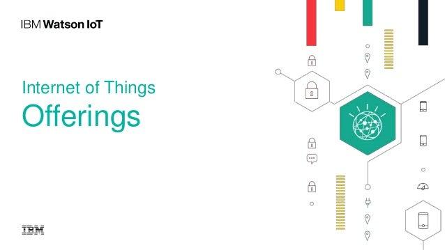 Internet of Things Offerings