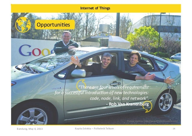 """Internet of Things  OpportuniOes    """"There  are  four  levels  of  requirement     for  a  successful..."""