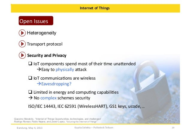 Internet of Things  Open  Issues   Heterogeneity   Transport  protocol   Security  and  Privacy   IoT  ...