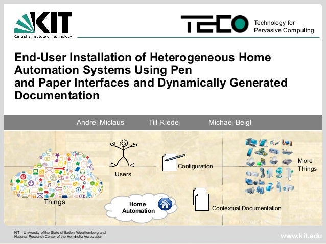 Technology for  Pervasive Computing  End-User Installation of Heterogeneous Home  Automation Systems Using Pen  and Paper ...