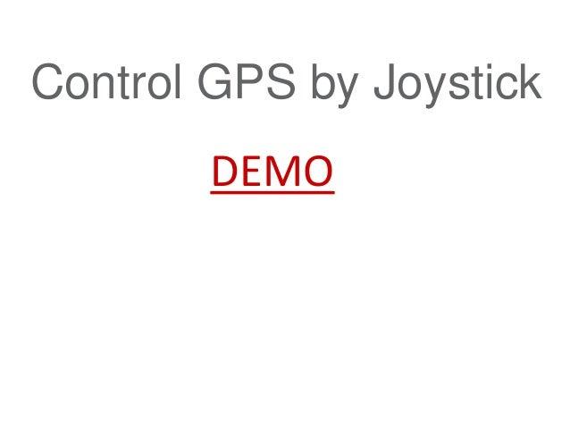 DEMO Control GPS by Joystick