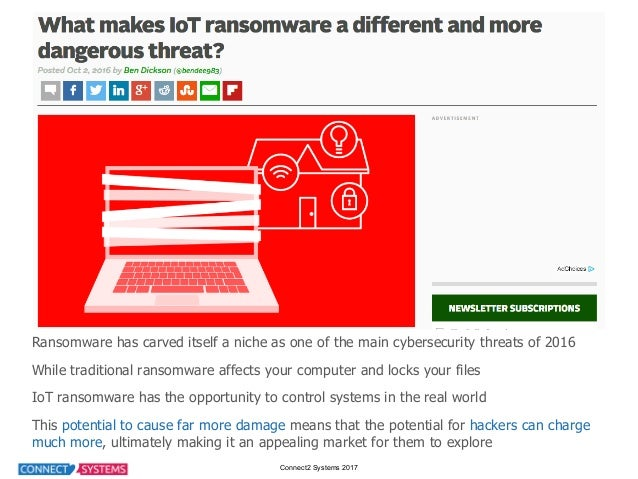Connect2 Systems 2017 Ransomware has carved itself a niche as one of the main cybersecurity threats of 201...