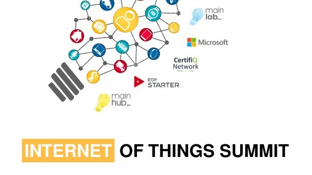 INTERNET OF THINGS SUMMIT