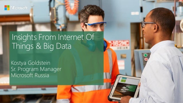 Insights From Internet Of Things & Big Data