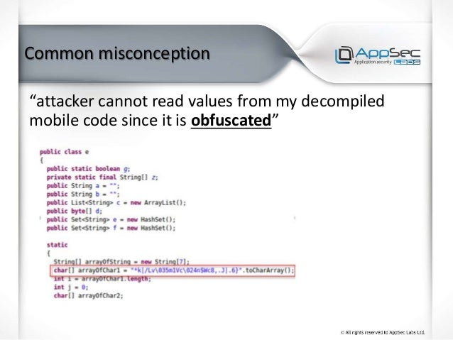 """Common misconception """"attacker cannot read values from my decompiled mobile code since it is obfuscated"""""""