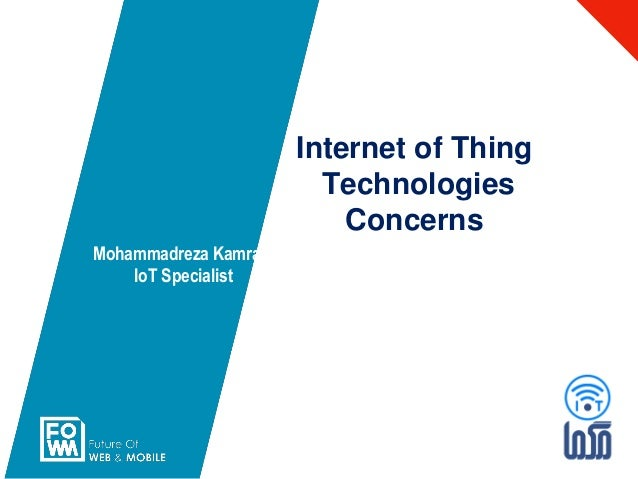 Mohammadreza Kamrani IoT Specialist Internet of Thing Technologies Concerns