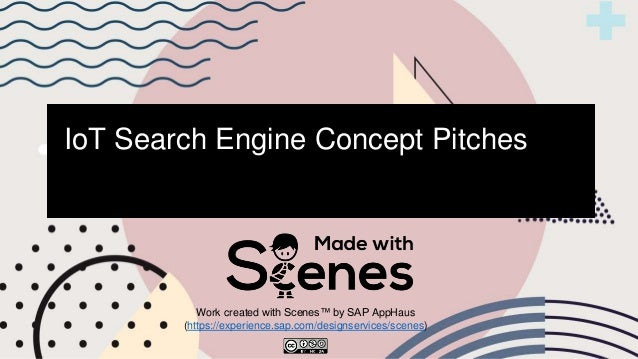 IoT Search Engine Concept Pitches Work created with Scenes™ by SAP AppHaus (https://experience.sap.com/designservices/scen...