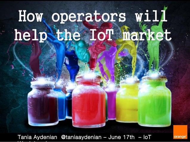 Tania Aydenian @taniaaydenian – June 17th – IoT