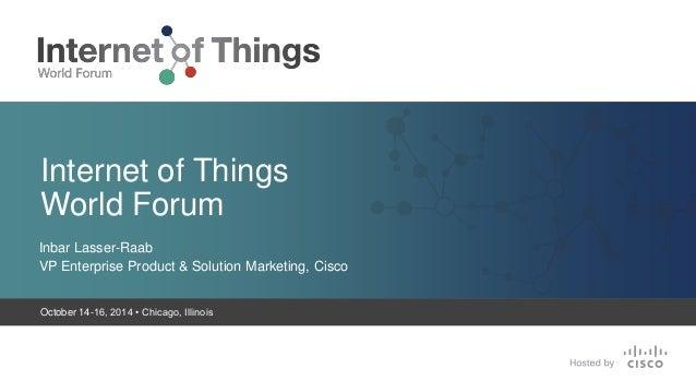 IoT World Forum Press Conference - 10.14.2014 Slide 3