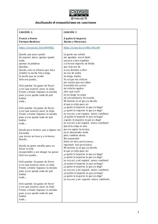 @marudo76 1 Analizando el romanticismo en canciones CANCIÓN 1 Frente a frente Enrique Bunbury CANCIÓN 2 A quién le importa...