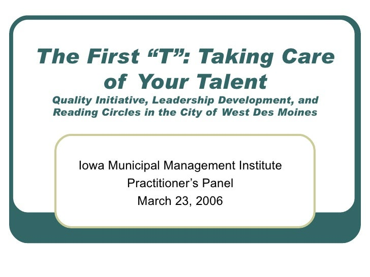 "The First ""T"": Taking Care of Your Talent Quality Initiative, Leadership Development, and Reading Circles in the City of W..."