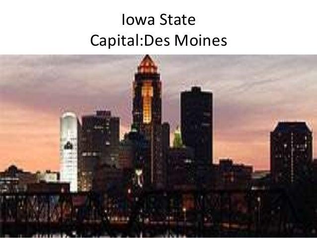 Iowa State Capital:Des Moines