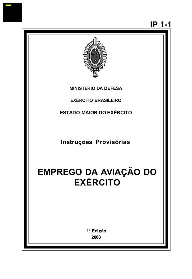 1ª Edição  2000  IP 1-1  MINISTÉRIO DA DEFESA  EXÉRCITO BRASILEIRO  ESTADO-MAIOR DO EXÉRCITO  Instruções Provisórias  EMPR...