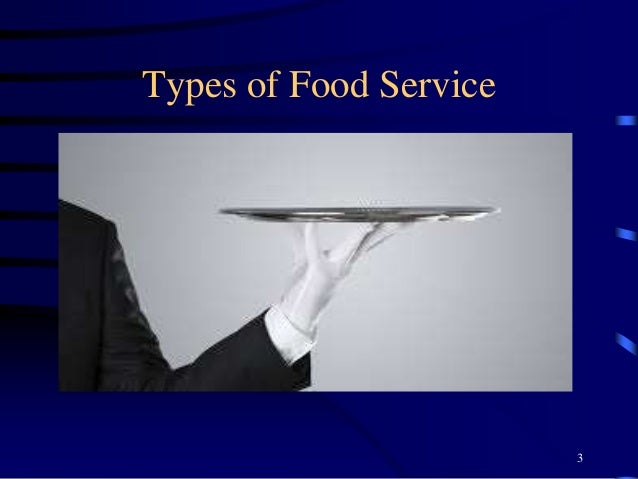 Types of Food Service 3