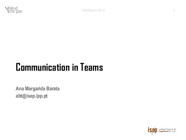 12th March 2013   1Communication in TeamsAna Margarida Barataabt@isep.ipp.pt
