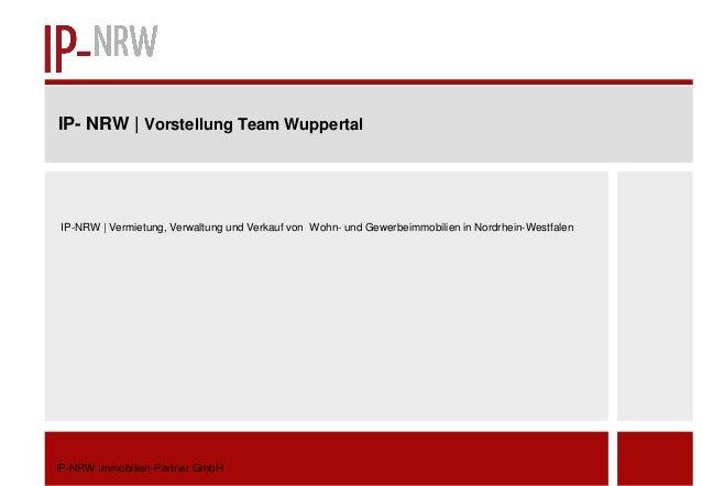 IP- NRW | Vorstellung Team WuppertalIP-NRW | Vermietung, Verwaltung und Verkauf von Wohn- und Gewerbeimmobilien in Nordrhe...