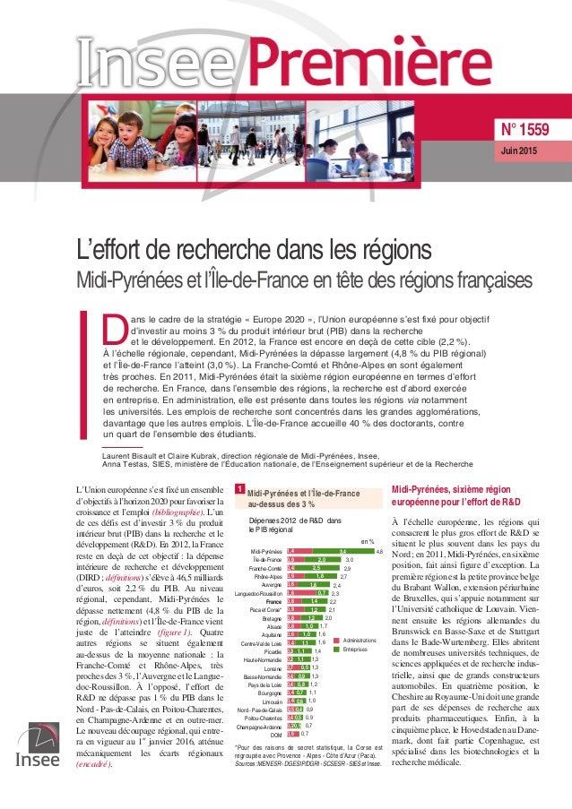 L'effort de recherche dans les régions Midi-Pyrénées etl'Île-de-Franceentêtedes régions françaises D ans le cadre de la st...