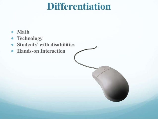 Differentiation Math Technology Students' with disabilities Hands-on Interaction