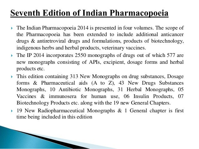 New Monographs on dosage forms in I P  2014